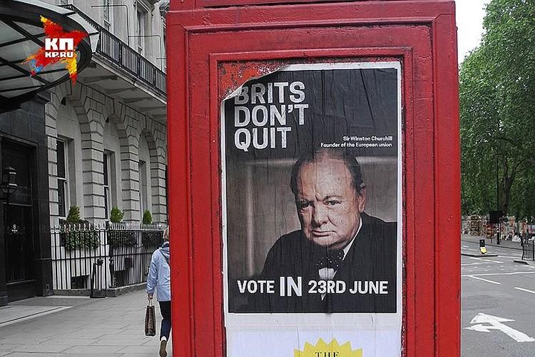«Британцы не уйдут. Голосуй «ЗА». Основатель Европейского союза сэр Уинстон Черчилль»